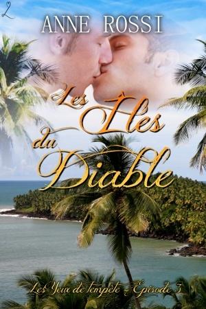 Laska - Les Yeux de tempête Episode 3 : Les Îles du Diable - Anne Rossi Ilesdi10