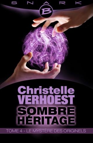 VERHOEST Christelle - Sombre Héritage - Tome 4 : Le Mystère des Originels  Lemyst10