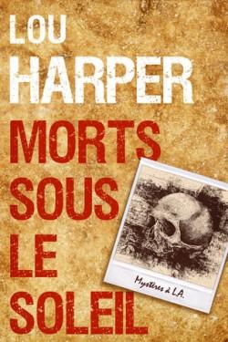 HARPER Lou - Morts sous le soleil Morts-10