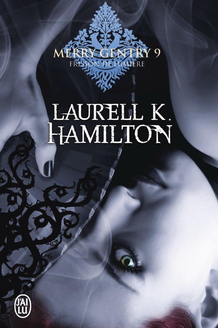 HAMILTON Laurell K. - MERRY GENTRY - Tome 9 : Frisson de lumière 61is2u10