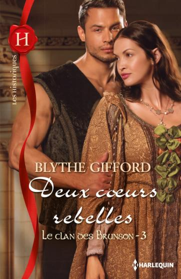 GIFFORD Blythe - LE CLAN DES BRUNSON - Tome 3 : Deux coeurs rebelles 97822810