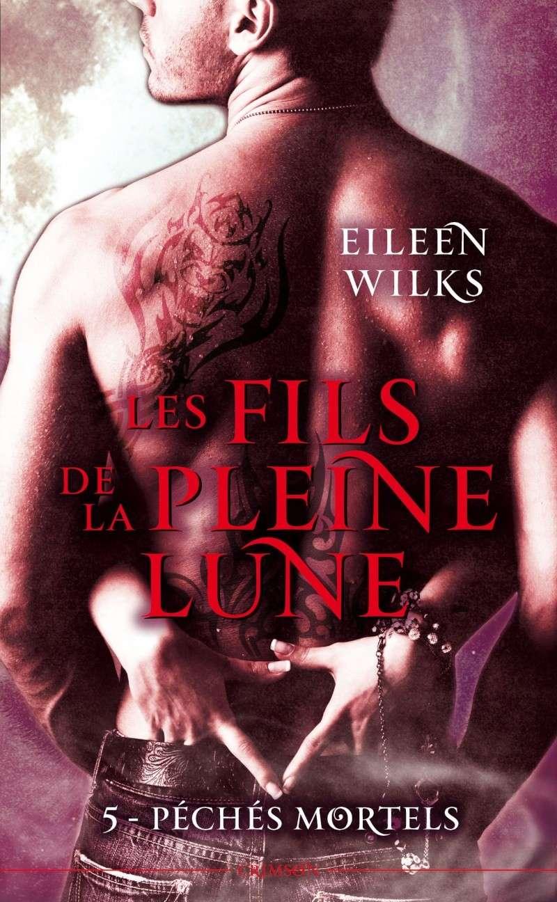 WILKS Eileen - LES FILS DE LA PLEINE LUNE - Tome 5 : Péchés mortels 97828013