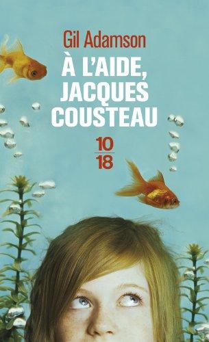 ADAMSON Gill - A l'aide, Jacques Cousteau  A_l_ai10