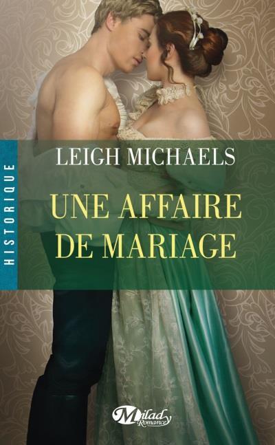 LEIGH Michaels - Une affaire de mariage Affair10
