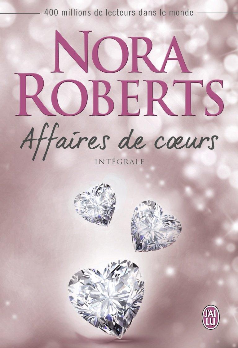 ROBERTS Nora - Affaires de coeurs - Intégrale Affair11