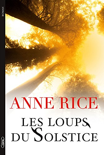 RICE Anne - Les loups du solstice Anne10