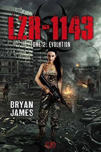 JAMES Brian - LZR-1143 - Tome 2 : Evolution  Army10
