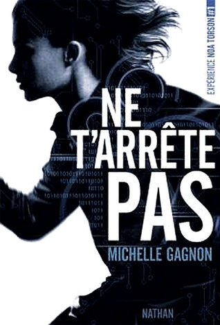 GAGNON Michelle - EXPRERIENCE NOA TORSON - Tome 1 : Ne t'arrête Pas Arryte10