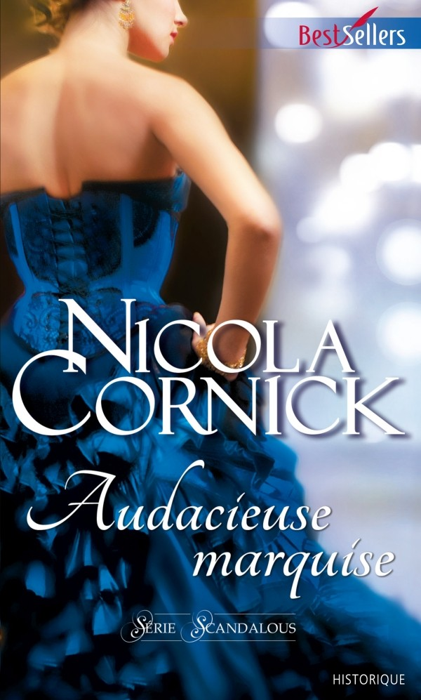 CORNICK Nicola - SCANDALOUS- Tome 5 : Audacieuse marquise Audaci10
