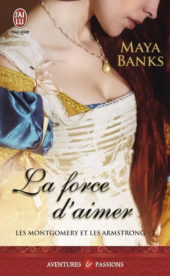 BANKS Maya - LES MONTGOMERY ET LES ARMSTRONG - Tome 2 : La force d'aimer Banks10