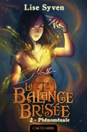 SYVEN Lise - LA BALANCE BRISEE - Tome 2 : Phénoménale Bisy10