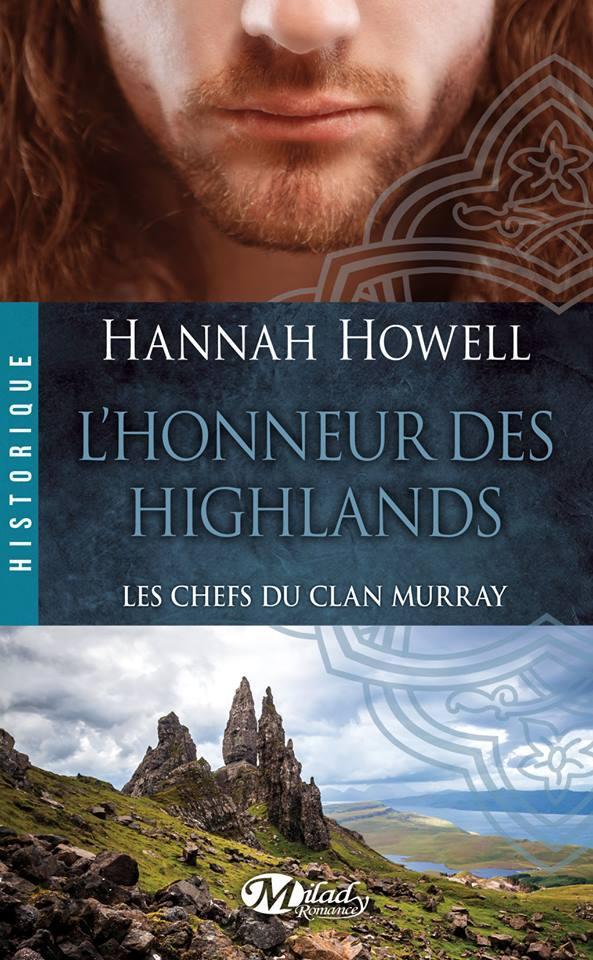 HOWELL Hannah - LES CHEFS DU CLAN MURRAY - Tome 2  : L'honneur des Highlands Chef10