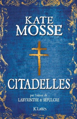 MOSSE Kate - Citadelles Citade10