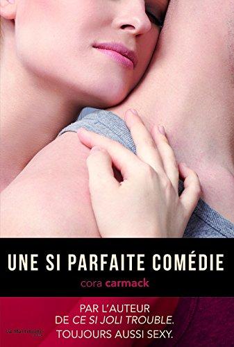 CARMACK Cora - LOSING IT - Tome 2 : Une si parfaite comédie Comadi10