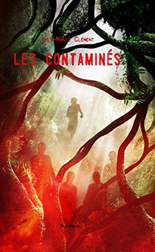 CLEMENT Yves-Marie - Les contaminés  Contam10