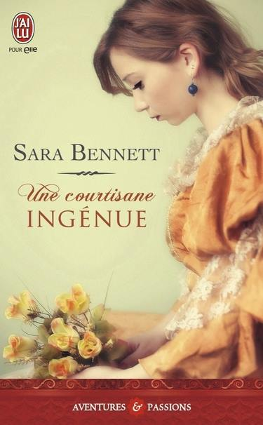 BENNETT Sara - LES SOEURS GREENTREE - Tome 1 : Une courtisane ingénue Courti10