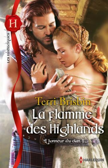 BRISBIN Terri - L'HONNEUR DU CLAN - Tome 1 : La flamme des Highlands Cvlan10