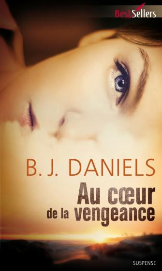 DANIELS B.J. - BEARTOOTH MONTANA - Tome 1 : Au coeur de la vengeance Daniel10