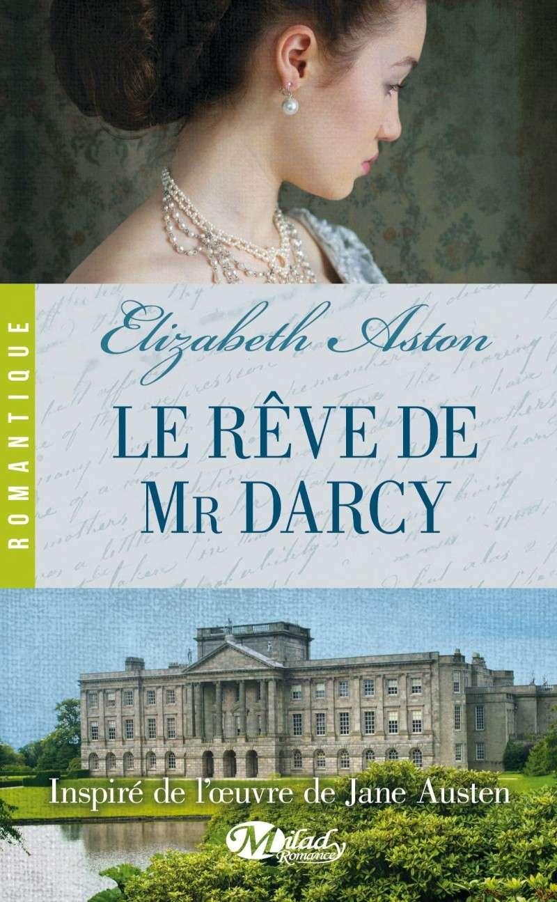 ASTON Elizabeth - Le rêve de Mr Darcy Darcy11