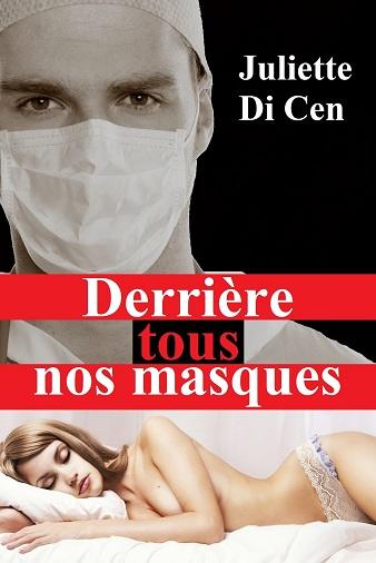 DI CEN Juliette - Derrière tous nos masques Derrie10