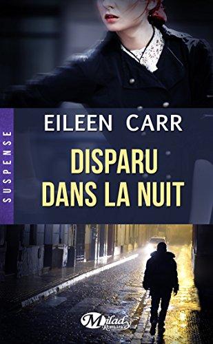 CARR Eileen - Disparue dans la nuit  Dispar10