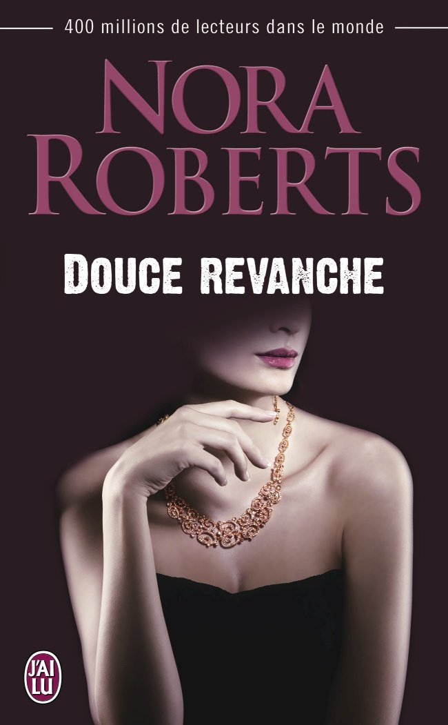 ROBERTS Nora - Douce Revanche Douce-10
