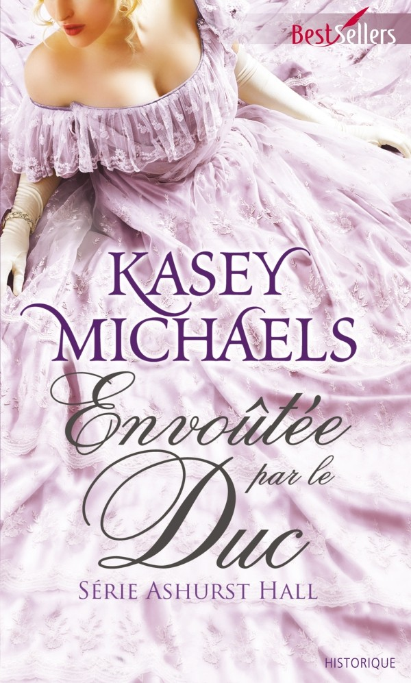 MICHAELS Kasey - ASHURST HALL - Tome 1 : Envoûtée par le duc Envout10