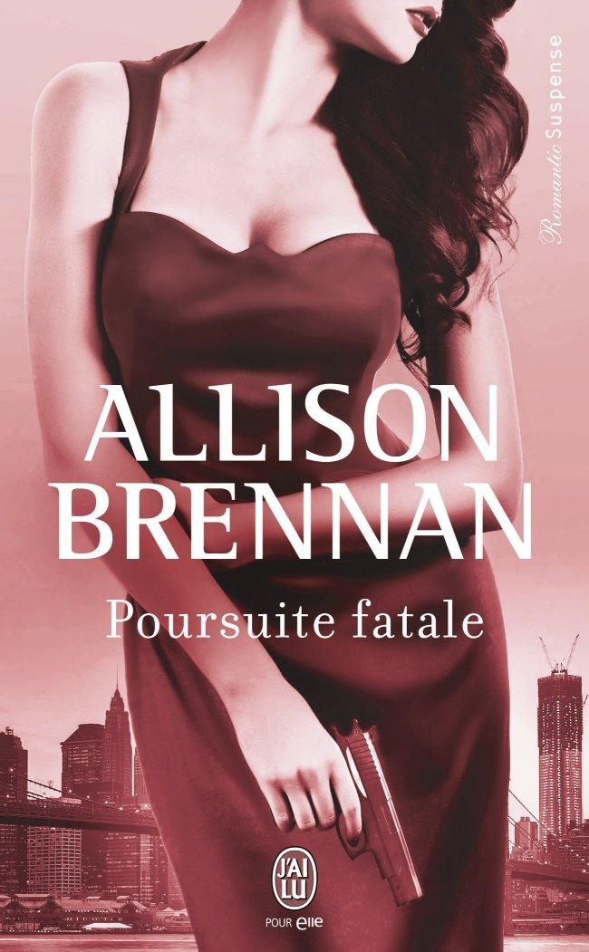 BRENNAN Allison - CHASSE A L'HOMME - Tome 3 : Poursuite Fatale Fatale10
