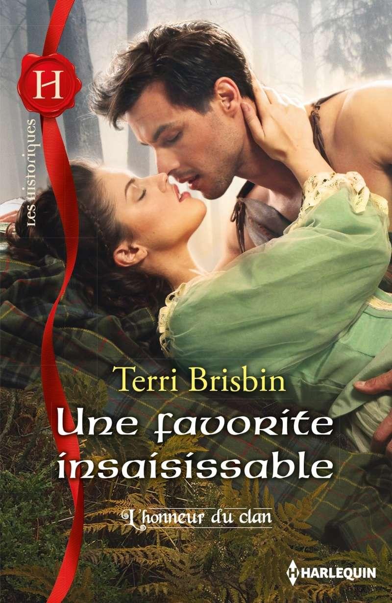 BRISBIN Terri - L'HONNEUR DU CLAN - Tome 4 : Une favorite insaisissable Favori10