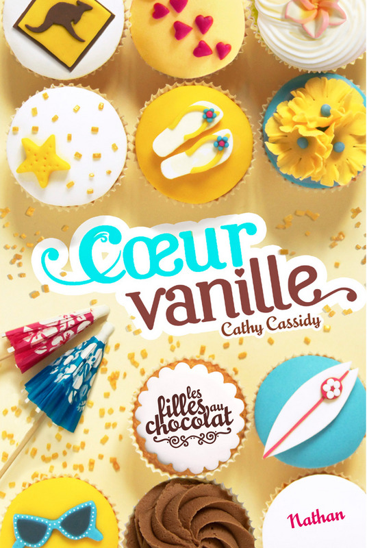 CASSIDY Cathy - Les Filles au Chocolat - Tome 5 : Coeur Vanille Fille_10
