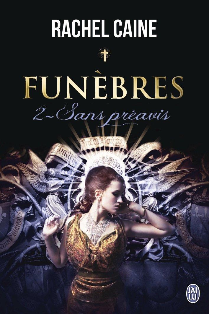 CAINE Rachel - FUNEBRES - Tome 2 : Sans préavis Funybr10