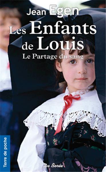 EGEN Jean  - Les Enfants de Louis : le partage du sang Grande10