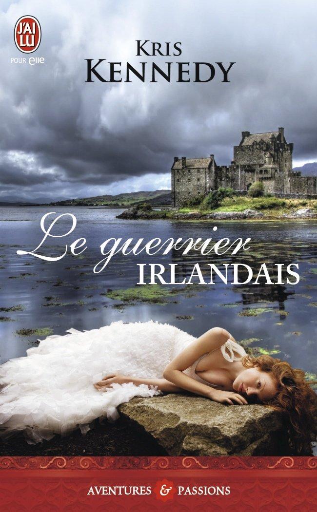 KENNEDY Kris - Le Guerrier Irlandais Guerri11