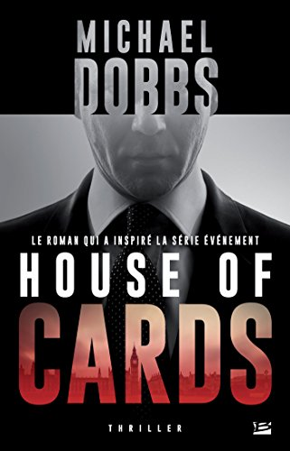 DOBBS Michael - House of cards Tome 1 House-10