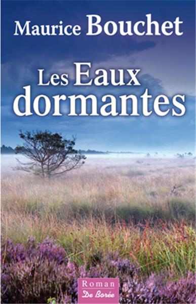 BOUCHET Maurice - Les Eaux Dormantes  I-gran10