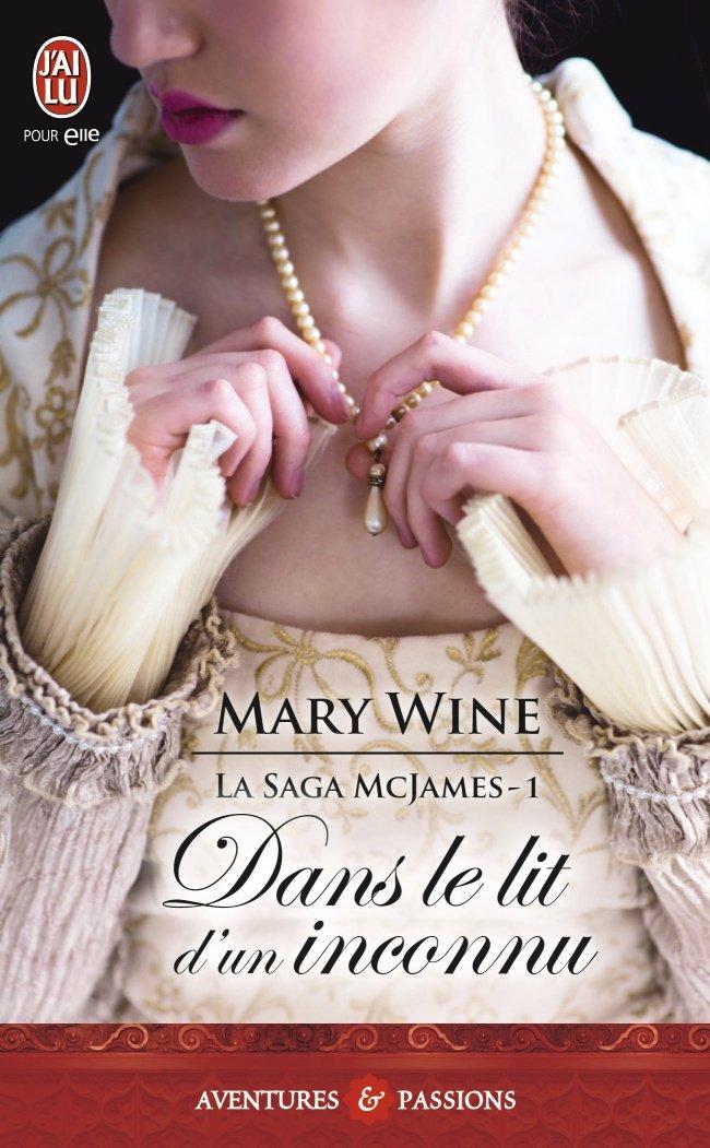 WINE Mary - LA SAGA MCJAMES - Tome 1 : Dans le lit d'un inconnu Inconn10