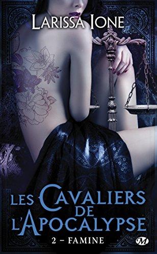 IONE Larissa - LES CAVALIERS DE L'APOCALYPSE - Tome 2 (DEMONICA 7) : Famine Ione10
