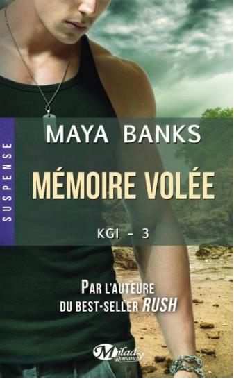 BANKS Maya - KGI - Tome 3 : Mémoire volée Kgi_310