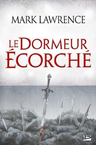 LAWRENCE Mark - L'EMPREUR ECORCHE - Tome 3.5 : Le Dormeur écorché L-empi10