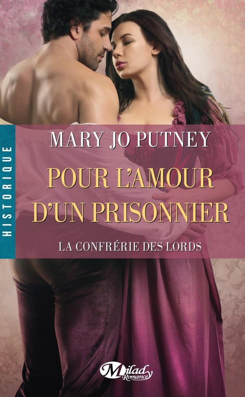 PUTNEY Mary Jo - LA CONFRERIE DES LORDS - Tome 4 : Pour l'Amour d'un Prisonnier La-con11