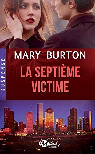 BURTON Mary - TEXAS RANGERS - Tome 1 : La Septième Victime La-sep10