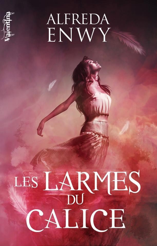 ENWY Alfreda - SAMYAZA - Tome 1 : Les larmes du calice Larmes10