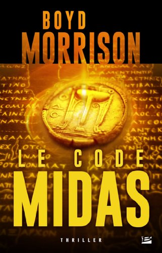 MORRISSON Boyd - Une aventure de Tyler Locke, Le Code Midas  Le-cod10