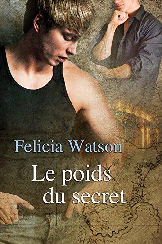 WATSON Felicia - Le poids du secret Le-poi10