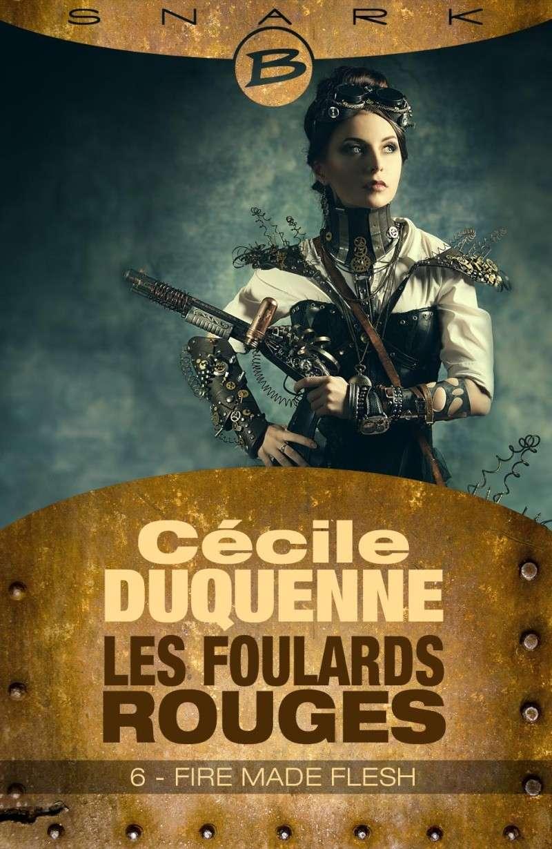 DUQUENNE Cécile - LES FOULARDS ROUGES - Saison 1, Episode 6 : Fire Made Flesh Les-fo10