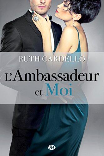 GARDELLO Ruth - LES HERITIERS - Tome 3 : L'Ambassadeur et moi Les-he10