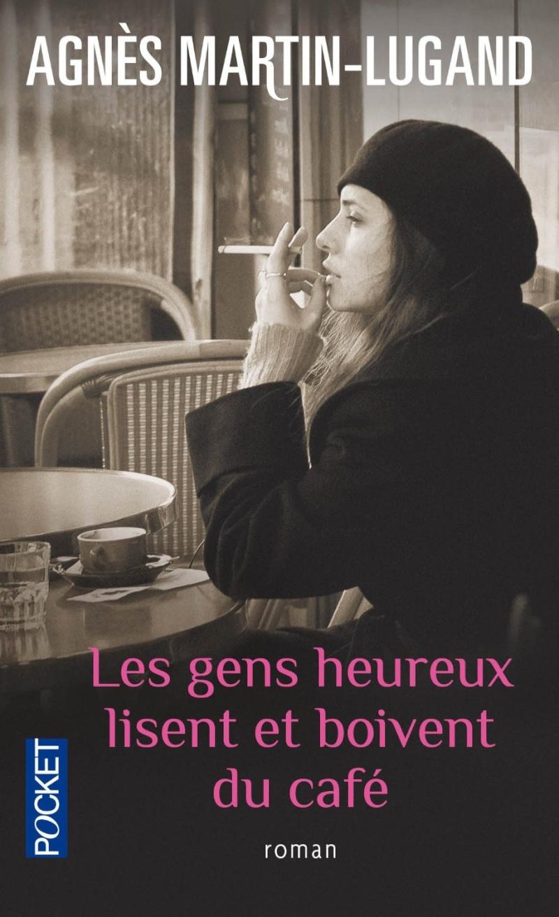 MARTIN-LUGAND Agnès - Les gens heureux lisent et boivent du café Les_ge10