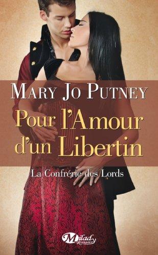 PUTNEY Mary Jo - LA CONFRERIE DES LORDS - Tome 3 : pour l'amour d'un libertin Lord10