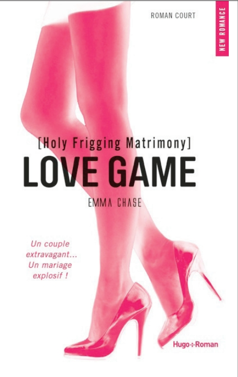 CHASE Emma - LOVE GAME - Tome 3.5 : Holy Frigging Matrimony Love_g11