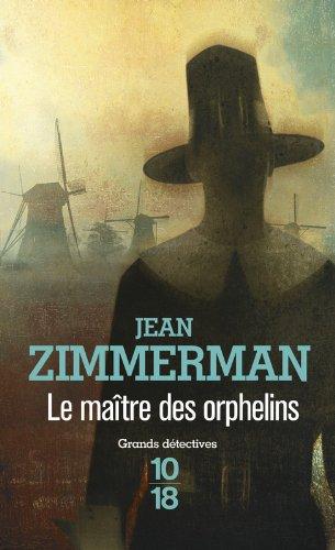 ZIMMERMAN Jean - Le maître des orphelins Maitre10